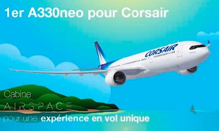 Corsair met en place un A330 Neo dès ce mois de mai
